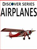 Airplanes, Xist Publishing, 1623950058