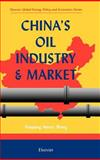 China's Oil Industry and Market 9780080430058
