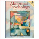 Abnormal Psychology in a Changing World, Greene, Beverly and Nevid, Jeffrey S., 0130300055