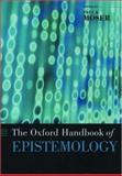 The Oxford Handbook of Epistemology, , 0195130057