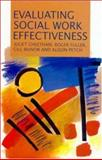 Evaluating Social Work Effectiveness, Cheetham, Juliet and Fuller, Roger, 0335190057