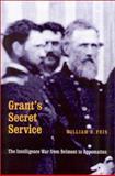 Grant's Secret Service, William B. Feis, 0803220057