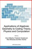 Applications of Algebraic Geometry to Coding Theory, Physics and Computation, , 1402000057