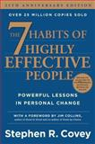 The 7 Habits of Highly Effective People, Stephen R. Covey, 1476740054