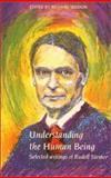 Understanding the Human Being, Rudolf Steiner, 1855840057