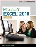 Microsoft® Excel® 2010 : Complete, Shelly, Gary B. and Quasney, Jeffrey J., 0538750057