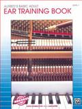 Alfred's Basic Adult Piano Course Ear Training, Gayle Kowalchyk and E. L. Lancaster, 0739030051