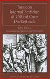 Tarascon Internal Medicine and Critical Care Pocketbook, James S. Winshall and Robert J. Lederman, 1449620051