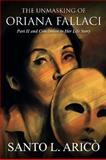 The Unmasking of Oriana Fallaci, Santo L. Aricò, 1480900052