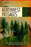 Northwest Passages : A Literary Anthology of the Pacific Northwest from Coyote Tales to Roadside Attractions, , 1570610053