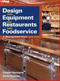 Design and Equipment for Restaurants and Foodservice : A Management View, Katsigris, Costas and Thomas, Chris, 0471460060
