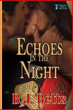 Echoes in the Night, B. Betts, 1500370061
