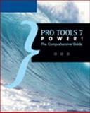 Pro Tools 7 Power! : The Comprehensive Guide, MacQueen, Colin, 1598630067