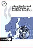 Labour Market and Social Policies in the Baltic Countries, Organisation for Economic Co-operation and Development Staff, 9264100067