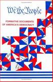 We, the People : Formative Documents of America's Democracy, Caso, Adolph, 0828320063