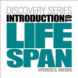 Introduction to Life Span, Rathus, Spencer A., 0840030061