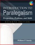 Introduction to Paralegalism : Perspectives, Problems and Skills, Statsky, William P., 1435400062