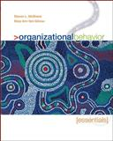 Organizational Behavior : Essentials, McShane, Steven Lattimore and von Glinow, Mary Ann Young, 0073530069