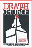 Death of the Church, Mike Regele and Mark Schulz, 0310200067