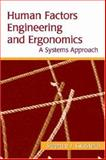Human Factors Engineering and Ergonomics : A Systems Approach, Guastello, Stephen J., 0805850066
