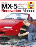 Mazda MX-5 Renovation Manual, Paul Hardiman, 0857330063