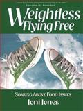 Weightless Fying Free, Joni Jones, 0977980065