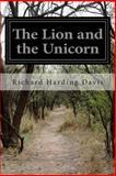 The Lion and the Unicorn, Richard Harding Davis, 1499780060