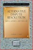 Alternative Dispute Resolution : Skills, Science and the Law, Pirie, Andrew, 1552210065