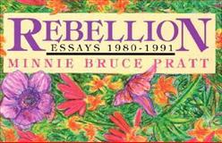 Rebellion, Minnie B. Pratt, 1563410060