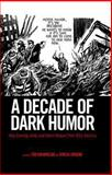 A Decade of Dark Humor 9781617030062