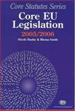 Core EU Legislation 2005-06, Busby, Nicole and Smith, Rhona K. M., 1846410061
