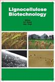 Lignocellulose Biotechonology : Techniques and Applications, R. C. Kuhad, 1905740069
