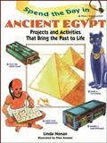 Spend the Day in Ancient Egypt, Linda Honan, 0471290068