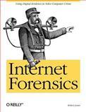 Internet Forensics, Jones, Robert, 059610006X