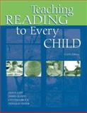 Teaching Reading to Every Child, Lapp, Diane and Flood, James, 0805840060