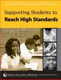 Supporting Students to Reach High Standards : A Step-by-Step Guide to Building a Culture of Achievement, Abraham, Nisha and Diefendorf, Jennie, 0976360063