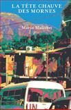 La Tête Chauve des Mornes, Malivert, Mario, 1680840061