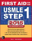 First Aid for the USMLE Step 1 2015, Tao Le, Vikas Bhushan, 0071840060