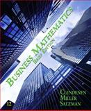 Business Mathematics, Clendenen, Gary and Salzman, Stanley, 0132770067