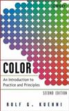 Color : An Introduction to Practice and Principles, Kuehni, Rolf G., 047166006X