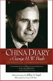 The China Diary of George H.W. Bush : The Making of a Global President, , 069113006X