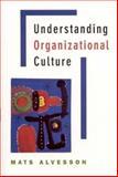 Understanding Organizational Culture 9780761970064
