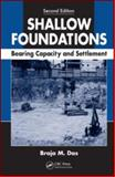 Shallow Foundations : Bearing Capacity and Settlement, Second Edition, Das, Braja M., 1420070061