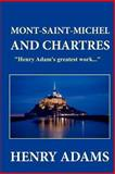 Mont-Saint-Michel and Chartres, Henry Adams, 1481220063