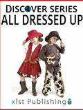 All Dressed Up, Xist Publishing, 1623950066