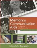 Memory and Communication Aids for People with Dementia, Michelle S. Bourgeois, 1938870069