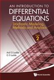 An Introduction to Differential Equations, Anil Ladde and G. S. Ladde, 9814390062