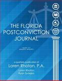 The Florida Postconviction Journal - Volumes 1 And 2, Loren D. Rhoton and Ryan J. Sydejko, 0982280068