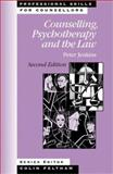 Counselling, Psychotherapy and the Law, Jenkins, Peter, 1412900069