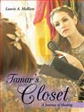 Tamar's Closet, Laurie A. Malliett, 1490810064